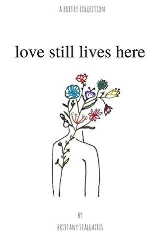 9781696475273: love still lives here
