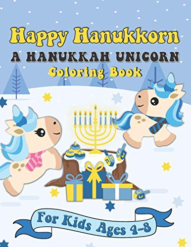 9781696584654: Happy Hanukkorn A Hanukkah Unicorn Coloring Book: A Special Holiday Gift for Kids Ages 4-8
