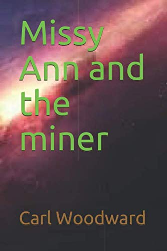 9781697687156: Missy Ann and the miner