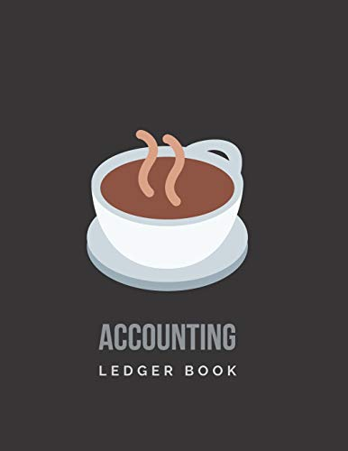 9781697933208: Accounting Ledger Book: Coffee Shop & Cafe Cashflow Managment Logbook, Income & Expense Transaction Recording, 8.5 x 11 inch: 2 (Coffee Shop Money Log)