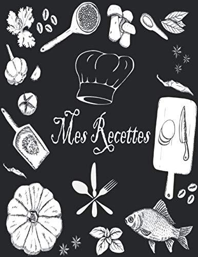 9781698835242: Mes Recettes: Mon Cahier de Recettes: Livre de Cuisine Personnalisable pour 100 Recettes: Cahier de Recettes à Remplir - Carnet de Recettes à Remplir (Livre de Recettes à Remplir)