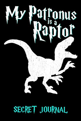 9781699080344: My Patronus Is A Raptor: 120 Page Blank Line Journal, Notebook
