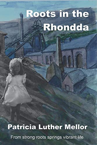 9781699193006: Roots in the Rhondda