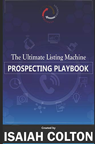 9781699246788: The Ultimate Listing Machine Prospecting Playbook