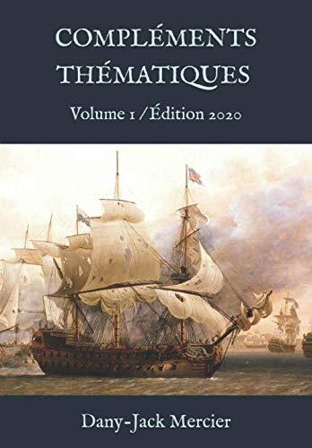 9781699375051: COMPLÉMENTS THÉMATIQUES: Volume 1 / Édition 2020