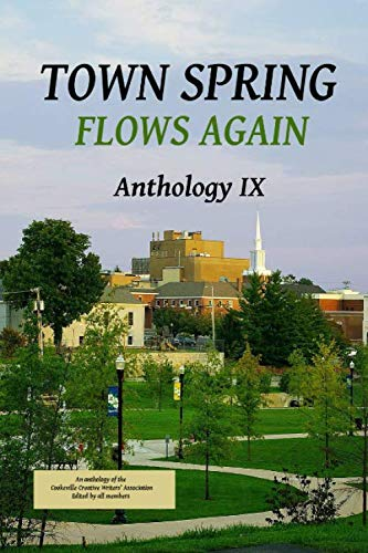 Stock image for Town Spring IX: Flows Again for sale by Revaluation Books