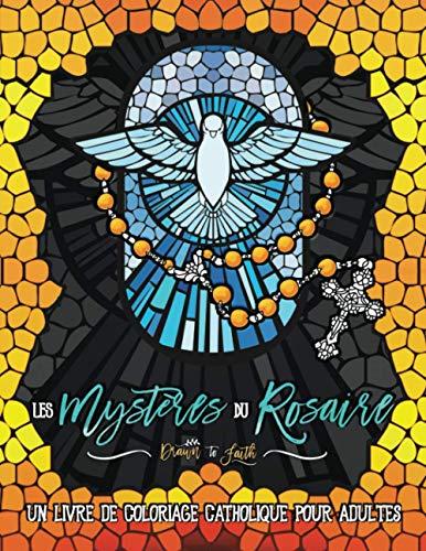 9781700815811: Les mystères du Rosaire : un livre de coloriage catholique pour adultes