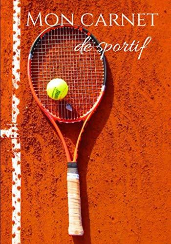 9781702130936: Mon carnet de sportif: Carnet de notes pour tennismans et passionnés de tennis | 100 pages format 7*10 pouces