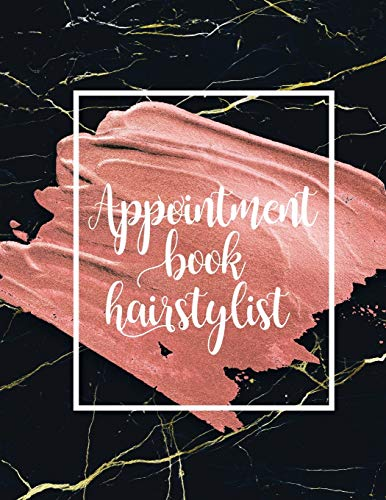 9781702545679: Appointment book hairstylist: undated 2 columns per 1 page for Salons, Spa, Barbers, Hair Stylists, Planners Personal Organizers Time slots 7AM-8PM