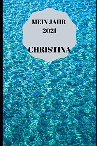 9781702592963: JAHRESPLANER FÜR CHRISTINA: Bullet-Journal Style - personalisiert für den Namen Christina - eine Seite pro Tag - Geschenkidee für Frauen (German Edition)