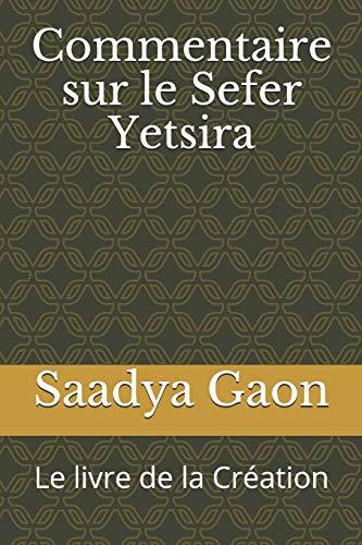 9781703113402: Commentaire sur le Sefer Yetsira: Le livre de la Création