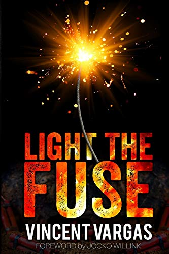 Light The Fuse By Willink  Jocko  As New