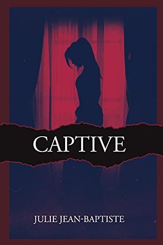 9781704547336: Captive