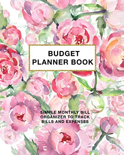 9781704770550: Budget Planner Book: Simple Monthly Bill Organizer to Track Bills and Expenses