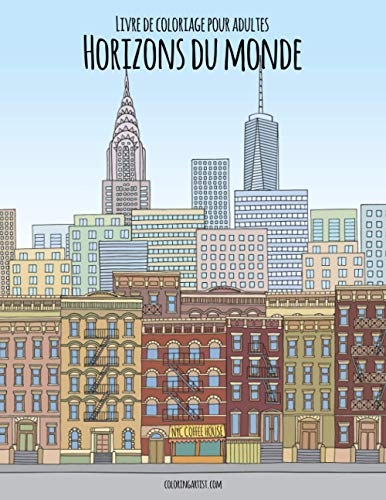 9781704791296: Livre de coloriage pour adultes Horizons du monde