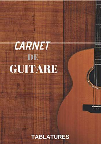 9781706161806: Carnet De Guitariste: Cahier de Tablatures Pour Partitions Guitare, de musique avec Tablatures et Portées, 120 Pages A4 - Carnet du Guitariste idée cadeau musiciens