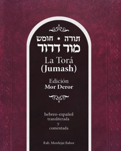 9781706724490: La Torá (Jumash). Edición Mor-Deror. Hebreo-español, transliterada y comentada