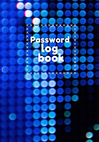 9781707797325: Password log book: Password log book: high quality logbook to protect names of users and passwords, lost ID and keep private information, Personal ... letter code or lost forgotten number, google