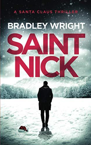 9781707895984: Saint Nick: A Santa Claus Action Thriller