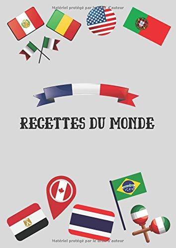 9781708877866: Recettes du Monde: Cahier de Cuisine a Remplir 100 Recettes à Personnaliser Emplacement Photo et Notes , 200 Pages Grand Format XXL A4 21 x 29,7 cm , Pour fan de cuisine