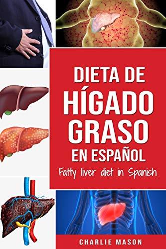 9781709179631: Dieta de hígado graso en español/Fatty liver diet in Spanish