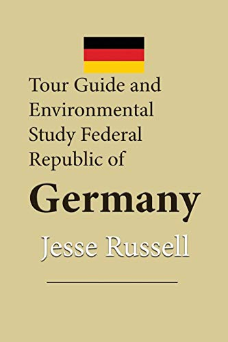 9781709692475: Tour Guide and Environmental Study Federal Republic of Germany: Travel