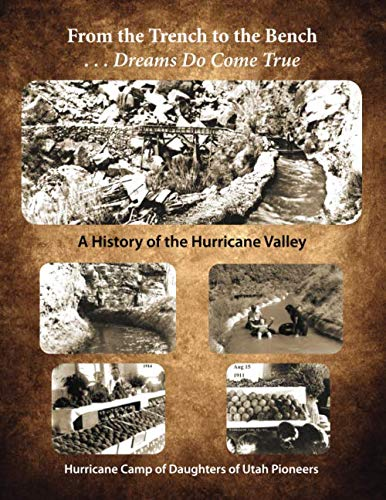 9781709770975: From the Trench to the Bench...Dreams Do Come True: A History of the Hurricane Valley