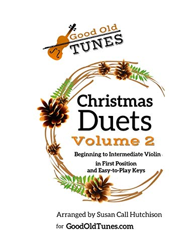 9781710351996: Christmas Duets, Volume 2: for Beginning to Intermediate Violin in First Position and Easy-To-Play Keys (Good Old Tunes)