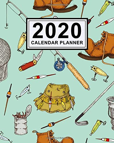 9781710374841: Fishing Calendar Planner 2020: Fishing 2020 Daily, Weekly a Monthly Calendar Planner | January to December | 110 Pages (8x10)