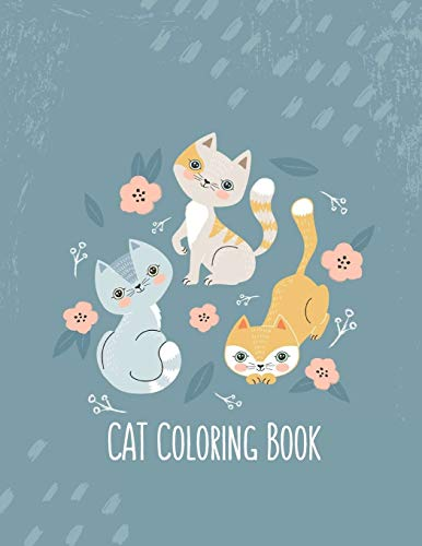 9781710419184: Cat Coloring Book: Cat Gifts for Toddlers, Kids ages 4-8, Girls Ages 8-12 or Adult Relaxation | Cute Stress Relief Animal Birthday Coloring Book Made in USA