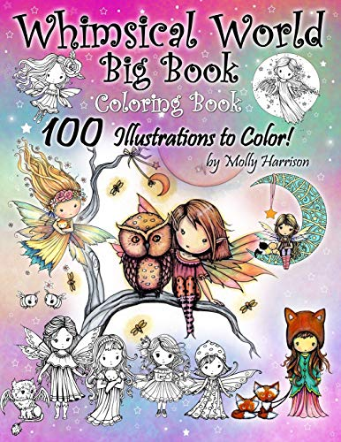 9781710898002: Whimsical World Big Book Coloring Book 100 Illustrations to Color by Molly Harrison: Adorable Fairies, Mermaids, Witches, Angels, Mythical Creatures, Pets, and More! 100 Pages of Line Art to Color!