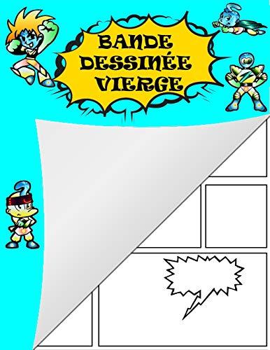9781711657646: Bande dessinée vierge: Grande variété de modèles de bandes dessinées pour que les enfants dessinent et composent des histoires