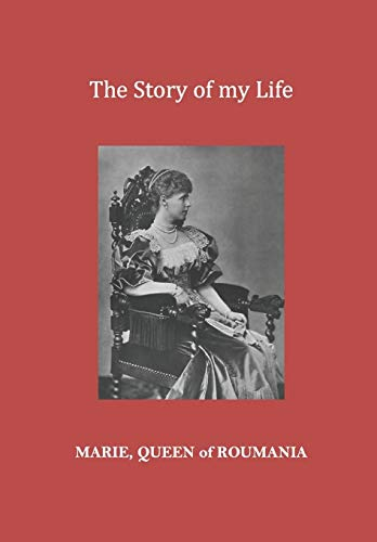 The Story of my Life (Paperback): Marie Queen of