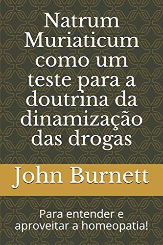 Natrum Muriaticum como um teste para a: John Compton Burnett