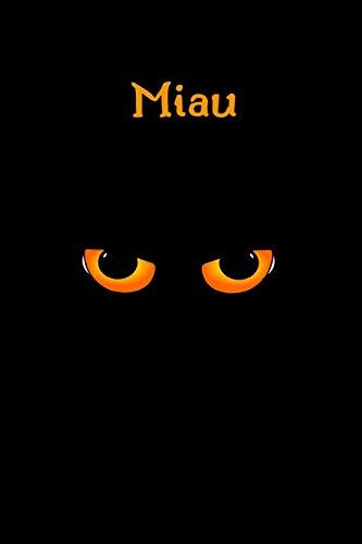 """9781712154045: Miau!: Regalo para Amantes de los Gatos, Cuaderno de Notas, Diario, Regalo Perfecto de Navidad, Cumpleaños, 110 Páginas, 6""""x9"""""""