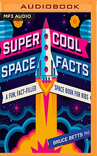 9781713523413: Super Cool Space Facts: A Fun, Fact-filled Space Book for Kids