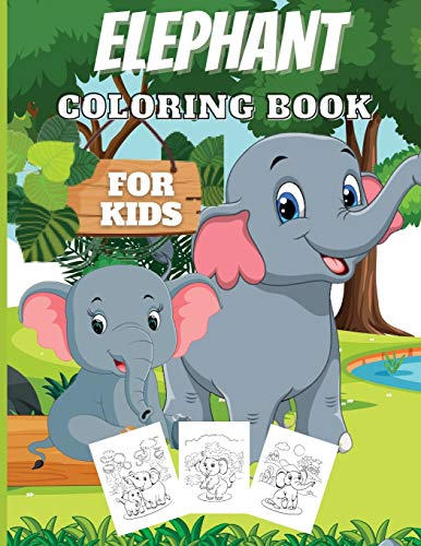 9781716399381: Elephant Coloring Book For Kids: Amazing Coloring Book For Boys And Girls With Nice And Big Illustration