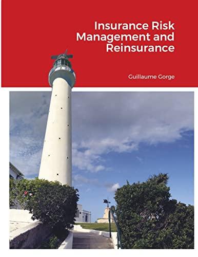 9781716510243: Insurance Risk Management and Reinsurance