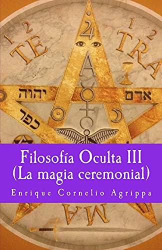 9781717036926: Filosofia Oculta III La magia ceremonial: Volume 7 (Misterium)