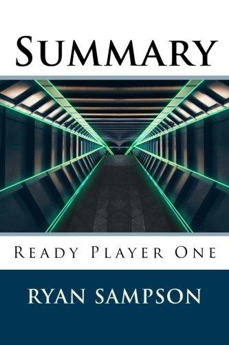 Summary: Ready Player One: Sampson, Ryan