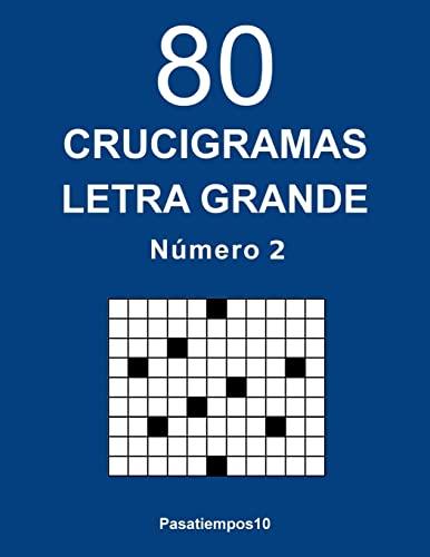 9781717158314: 80 Crucigramas Letra Grande - N. 2: Volume 2