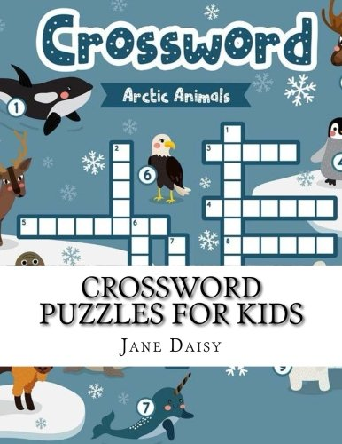 Crossword Puzzles For Kids: Easy Puzzles for