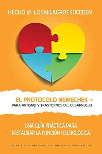 El Protocolo Nemechek (Tm) Para Autismo y: Nemechek D. O.,