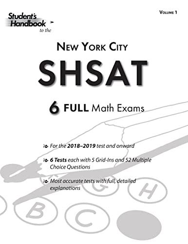 Shsat Practice Math Tests: 6 Exams (Volume: Handbook, Student's