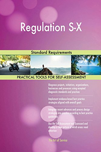 Regulation S-X: Standard Requirements: Blokdyk, Gerardus