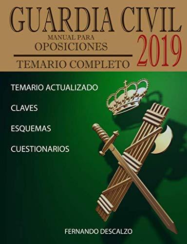9781717746702: Guardia Civil - Manual para oposiciones: Temario COMPLETO ACTUALIZADO 2019