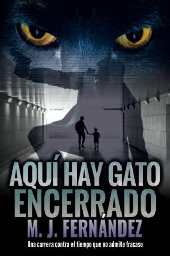 9781717770905: Aquí hay gato encerrado: (Inspector Salazar 03)
