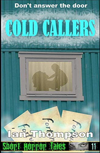 Cold Callers (Paperback): Ian Thompson