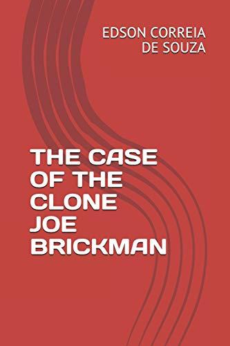 9781717835246: THE CASE OF THE CLONE JOE BRICKMAN