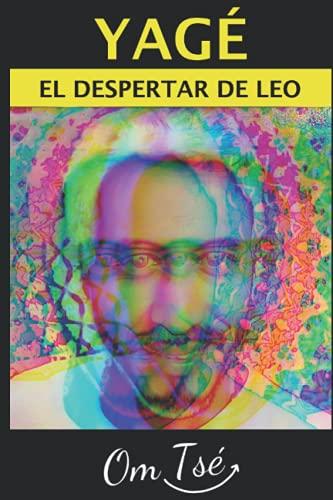 AYAHUASCA YAGÉ: EL DESPERTAR (Spanish Edition): Tsé, Om